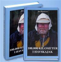 33904-4-100000-kilometer-i-havskajak-samlade-skrifter-och-nya-glimtar-ur-en-paddlares-liv